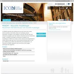 MINOM - Mouvement international pour une nouvelle muséologie- Organisations affiliées