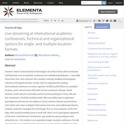 Live-streaming at international academic conferences: Technical and organizational options for single- and multiple-location formats