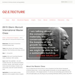 2015 Glenn Murcutt International Master Class - OZETECTURE