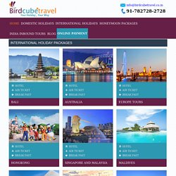 Cheap International Tour Packages - Book International Holiday Packages from India