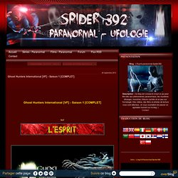 Ghost Hunters International [VF] - Saison 1 [COMPLET] - L'Esprit-paranormal-Spider392