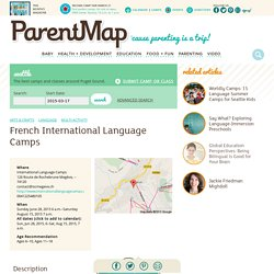 French International Language Camps - Camps + Classes Calendar - ParentMap