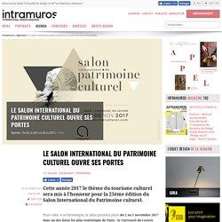 Le salon international du patrimoine culturel ouvre ses portes - 23/10/17