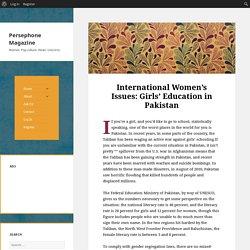 International Women's Issues: Girls' Education in Pakistan