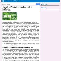 International Plastic Bag Free Day - July 3 - FastRead.in