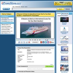 Book International Cruise Trip for Your Next Vacation