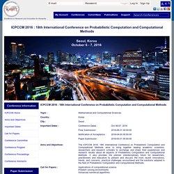 ICPCCM Seoul 2016: 18th International Conference on Probabilistic Computation and Computational Methods