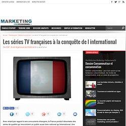 Les séries TV françaises à la conquête de l international