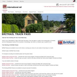 Enjoy unlimited train travel in the uk with a britrail pass