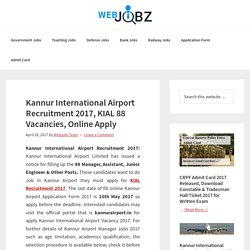 Kannur International Airport Recruitment 2017, KIAL 88 Vacancies, Online Apply