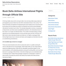 Book Delta Airlines International Flights through Official Site – Delta Airlines Reservations