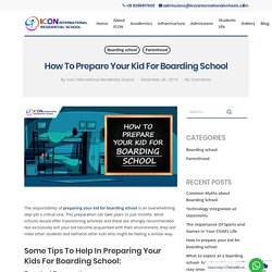 Tips to help in preparing your kids for boarding school