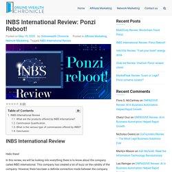 INBS International Review: Ponzi reboot! - OWC