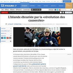International : L'Islande ébranlée par la «révolution des casseroles»