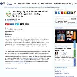 Morning Keynote: The International Activist Blogger Scholarship Recipients