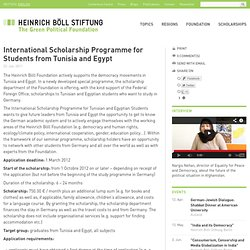 International Scholarship Programme for Students from Tunisia and Egypt - Application - Heinrich Böll Foundation