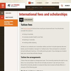 International fees and scholarships, Study with us, La Trobe University