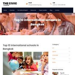 Top 10 international schools in Bangkok