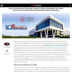 Swiss International Scientific School Spreading The Vision & Multi-Lingual Education