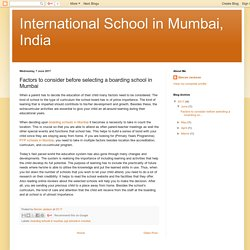 Factors to consider before selecting a boarding school in Mumbai