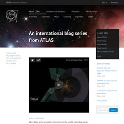 An international blog series from ATLAS