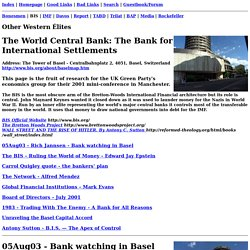 B.I.S. - ex-Nazi bank now the world central bank - The Bank for International...