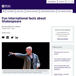 Fun international facts about Shakespeare