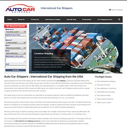 International Auto Shipping Moving Cars Overseas. GREAT RATES. International car shipping quotes prices