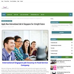 Apply Now International Job In Singapore For A bright Future