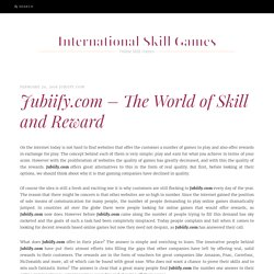 Jubiify.com – The World of Skill and Reward