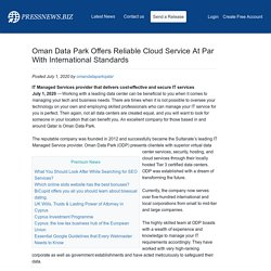 Oman Data Park Offers Reliable Cloud Service At Par With International Standards