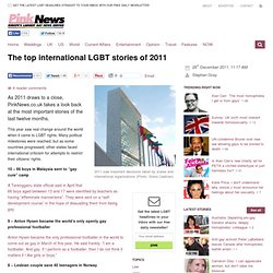 The top international LGBT stories of 2011