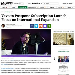 Vevo CEO: Current Focus on International Expansion, Not Supscriptions