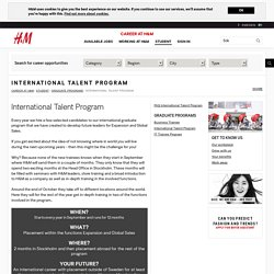 H&M International Talent Programme (Stockholm followed by worldwide)