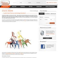 La petite chaise A devenue star du design international - actualités de l'industrie technologique