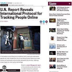 U.N. Office on Drugs and Crime report reveals international protocol for tracking terrorists online.