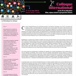 Colloque international sur les TIC en éducation : La thématique du colloque