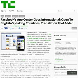 Facebook's App Center Goes International: Open To English-Speaking Countries; Translation Tool Added