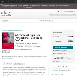 International Migration, Transnational Politics