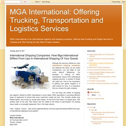 International Shipping Companies: How Mga International Differs From Ups In International Shipping Of Your Goods