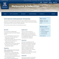 International Undergraduate Scholarship : The University of Melbourne