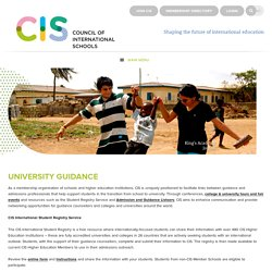 Council of International Schools (CIS): University Guidance