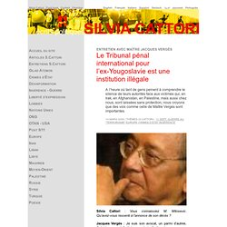 TPIY une institution illégale dixit Mtre Vergès