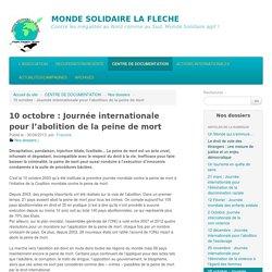 10 octobre : Journée internationale pour l'abolition de la peine de mort - MONDE SOLIDAIRE LA FLECHE