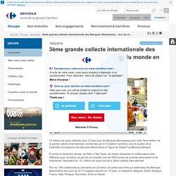 Groupe > Actualités > 3ème grande collecte internationale des Banques Alimentaires : tour du monde en images
