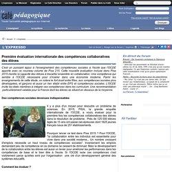 Première évaluation internationale des compétences collaboratives des élèves