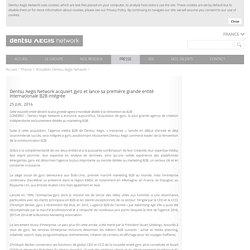 Dentsu Aegis Network acquiert gyro et lance sa première grande entité internationale B2B intégrée - Dentsu Aegis Network - Groupe de communication