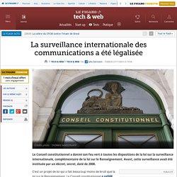 La surveillance internationale des communications a été légalisée