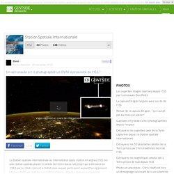 Station spatiale internationale : photos, vidéos, actualité, dossiers, fonds d'écran, membres