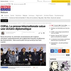 COP21. La presse internationale salue une victoire diplomatique - 14 décembre 2015